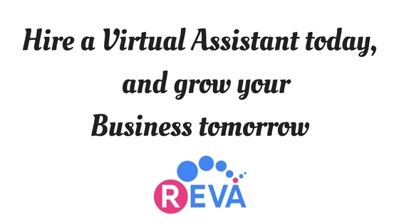 Hire a Virtual Assistant today, and grow your Business tomorrow
